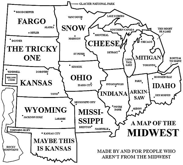 Dumb Jokes Posted Here.... if you dare.-map-midwest.jpg