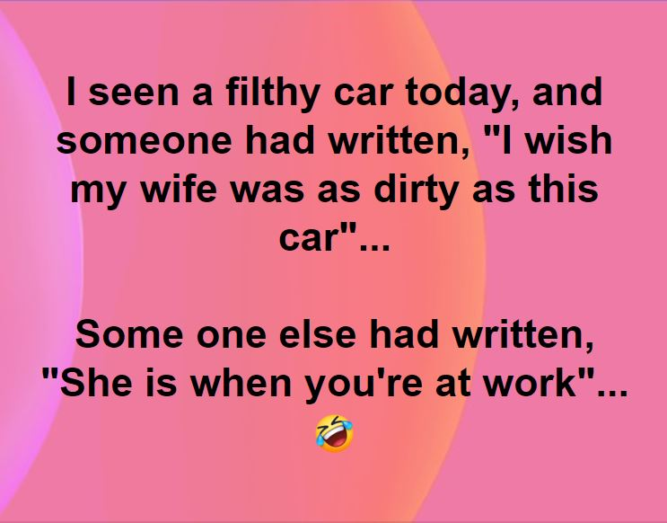 Dumb Jokes Posted Here.... if you dare.-dirty.jpg
